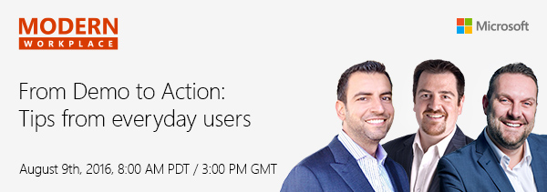 "Register for ""From Demo to Action: Tips from everyday users"" on Modern Workplace"