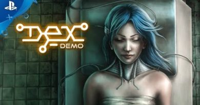 DEX - Demo Launch Trailer | PS4