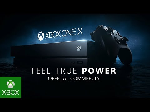 Xbox One X – Feel True Power – World Premiere TV Commercial