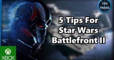 Tips and Tricks - 5 Tips for Star Wars Battlefront II