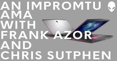 Tech Talk | Impromptu AMA with Frank Azor & Chris Sutphen - Alienware 15/17 2018