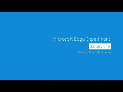 Microsoft Edge Experiment: Battery Life | Windows 10 April 2018 Update Edition