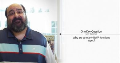 One Dev Question with Larry Osterman - Why are so many UWP functions async?