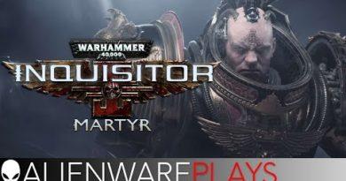 [LIVE] Alienware Aurora - Warhammer 40k: Inquisitor Martyr | Streaming and Gameplay