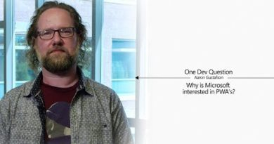 One Dev Question with Aaron Gustafson - Why is Microsoft interested in PWA's?