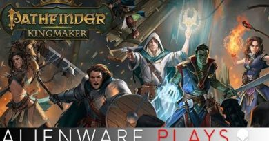 [LIVE] Alienware Plays - Pathfinder Kingmaker