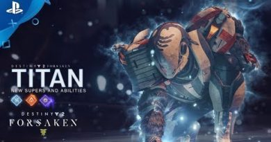 Destiny 2: Forsaken – New Titan Supers and Abilities | PS4