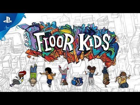 Floor Kids - Launch Trailer | PS4