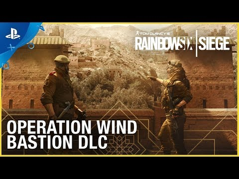Rainbow Six Siege: Operation Wind Bastion – DLC Trailer | PS4