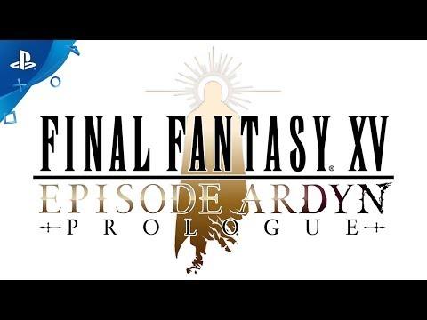 FINAL FANTASY XV: EPISODE ARDYN PROLOGUE - Teaser Trailer   PS4