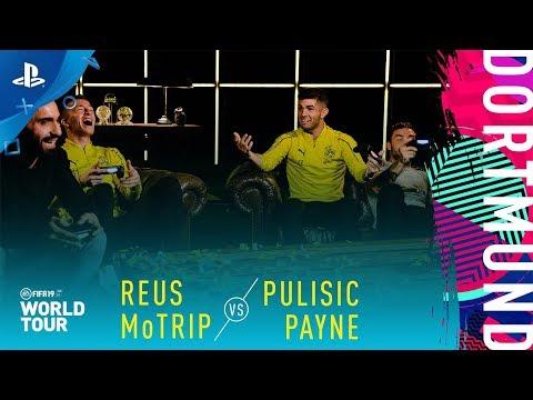 FIFA 19 World Tour - Reus & MoTrip vs Pulisic & Payne   PS4