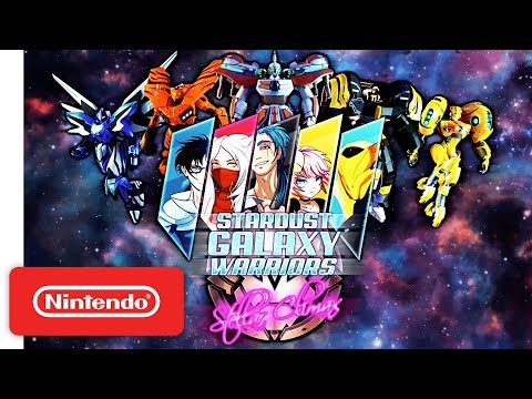 Stardust Galaxy Warriors - Launch Trailer - Nintendo Switch