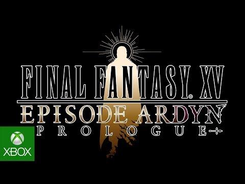 FINAL FANTASY XV EPISODE ARDYN PROLOGUE