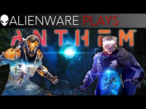 Alienware Plays Anthem - Gameplay on Aurora Gaming PC (GTX 1080 Ti)