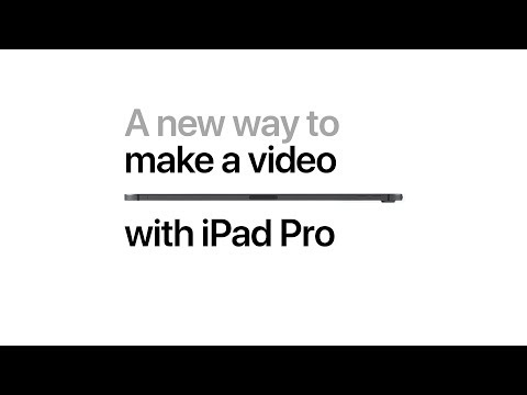 iPad Pro — A new way to make a video — Apple