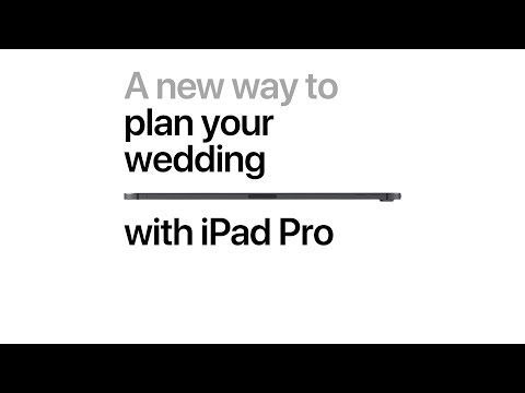 iPad Pro — A new way to plan your wedding — Apple