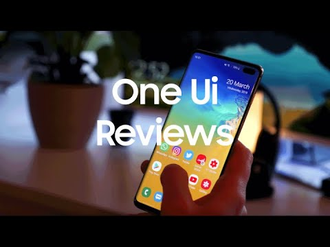 Galaxy S10: One UI Reviews
