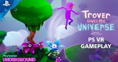 Trover Saves The Universe - PS VR Gameplay | PlayStation Underground
