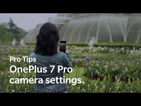 OnePlus Pro Tips - OnePlus 7 Pro camera settings