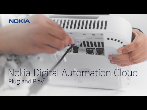 Nokia Digital Automation Cloud - Plug and Play