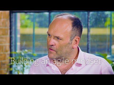 Building an agile mindset