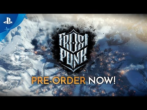 Frostpunk - Official Pre-order Trailer | PS4