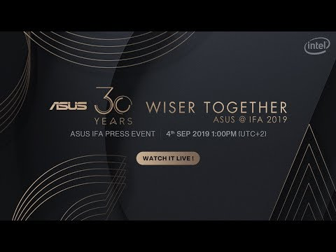 ASUS IFA 2019 | Wiser Together