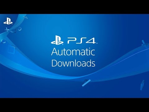 PS4 Automatic Downloads