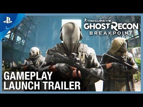 Ghost Recon Breakpoint - EMEA Gameplay Launch Trailer | PS4