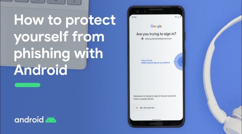 Top tips for keeping data safe and secure on Android