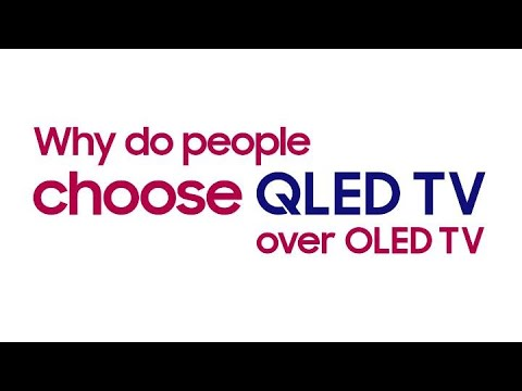 Why do people choose QLED TV over OLED TV? l Samsung