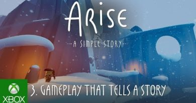 Arise: A Simple Story 3. Next Chapter: Gameplay that tells a Story| Dev Diary