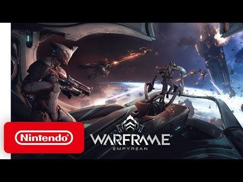 Warframe - Empyrean Launch Trailer - Nintendo Switch
