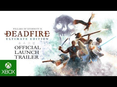 Pillars of Eternity II: Deadfire - Ultimate Edition - Launch Trailer