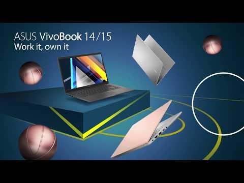 Work it, own it- VivoBook 14/15   ASUS