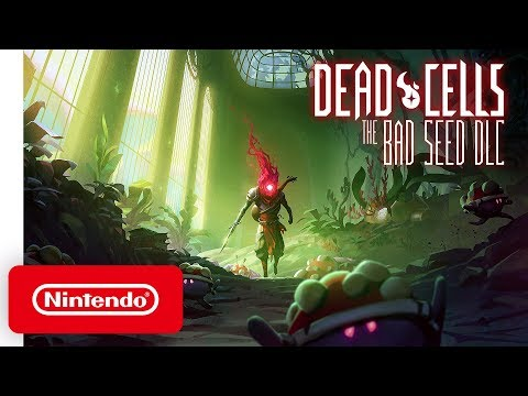 Dead Cells: The Bad Seed DLC - Launch Trailer - Nintendo Switch