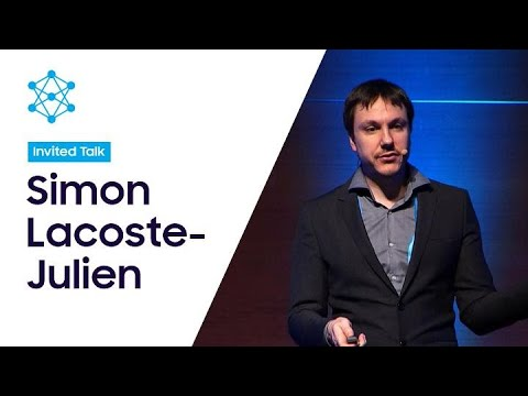 [SAIF 2019] Day 1: New Perspectives on Generative Adversarial Networks - Simon Lacoste-Julien