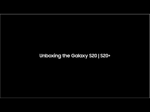 Unboxing the Galaxy S20 and S20+ | Samsung