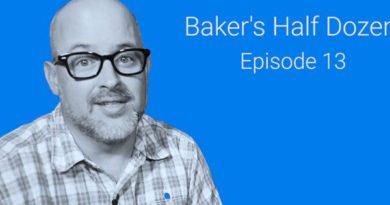 Baker's Half Dozen — Episode 13