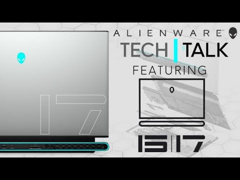 NEW Alienware m15 & m17 R3 (2020) | Tech Talk