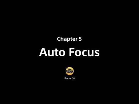 Xperia Cinematography Pro tips – Chapter 5: Auto Focus