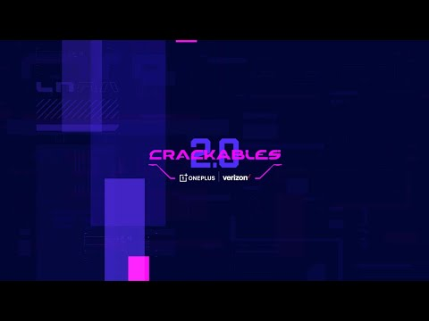 Crackables 2.0 Finale - Presented by OnePlus and Verizon