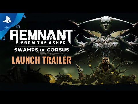 Remnant: From the Ashes - Swamps of Corsus Launch Trailer | PS4