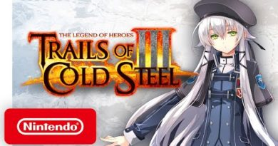Trails of Cold Steel III - Launch Trailer - Nintendo Switch