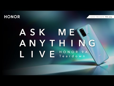 HONOR 9A | Live AMA | Teardown