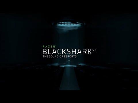 Razer BlackShark V2 | The Sound of Esports