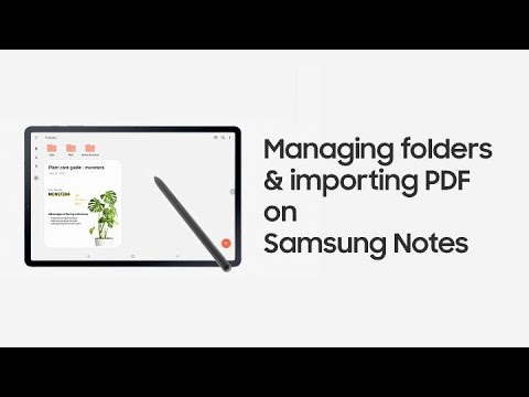 Galaxy Tab S7 | S7+: Managing folders & importing PDF on Samsung Notes | Samsung
