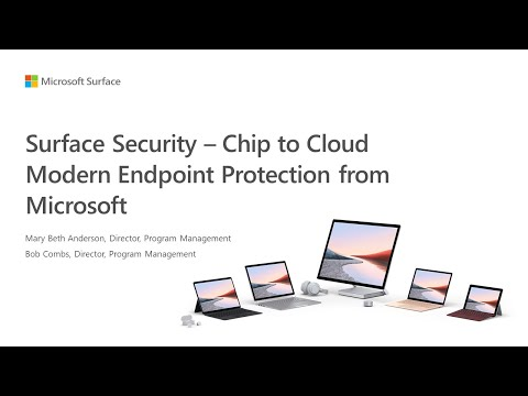 Surface Security – Chip to Cloud Modern Endpoint Protection from Microsoft