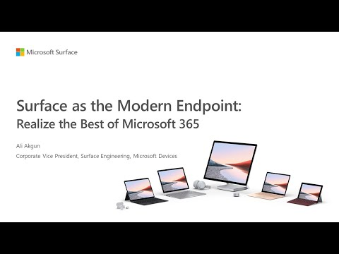 Surface as the Modern Endpoint – Realize the Best of Microsoft 365