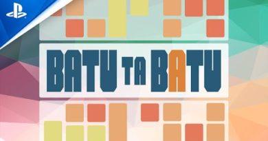 Batu Ta Batu - Launch Trailer | PS4